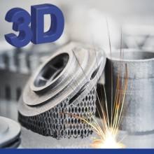 Additive Fertigung, 3D Druck – Meilensteine für die Zukunft!